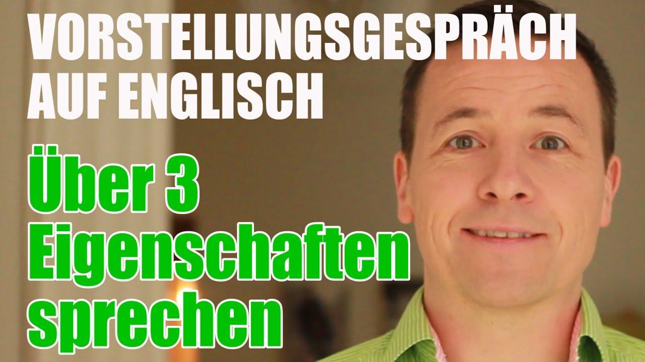 Vorstellungsgespräch Auf Englisch über 3 Eigenschaften Sprechen