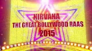 Nirvana The Great Bollywood Raas 2015