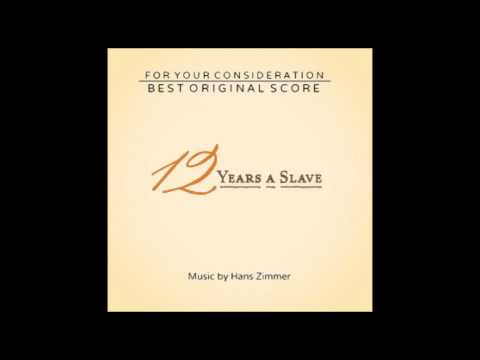 01 Solomon Northup  12 Years A Slave Soundtrack Hans Zimmer