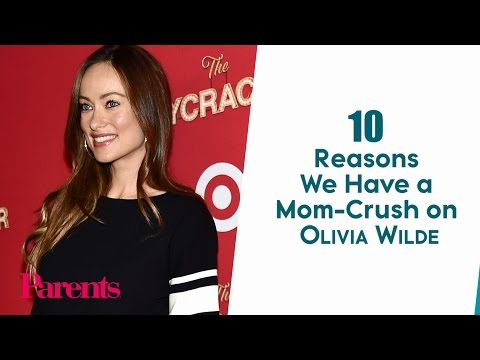 10 Reasons We Have a Mom-Crush on Olivia Wilde | Parents