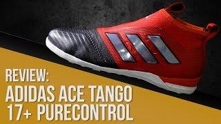 Peatonal casado Guia  Zapatillas adidas ACE Tango 17+ Purecontrol fútbol sala // Street - YouTube