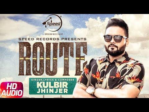 Route   Audio Song   Kulbir Jhinjer   Deep Jandu   Sukh Sanghera   Speed Records