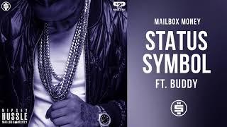 [5.03 MB] Status Symbol (feat. Buddy) - Nipsey Hussle (Mailbox Money)