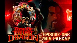 RISE of THE LAST DRAGON - 7min PRECAP - OFFICIAL