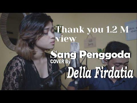 Tata Janeeta feat Maia Estianty - Sang Penggoda (COVER) by Della Firdatia