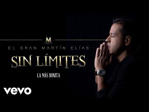 El Gran Martín Elías - La Más Bonita (Cover Audio)