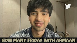 How Many Fridays With Armaan Malik || Ask me anything Twitter Live Chat With Fans || SLV2020