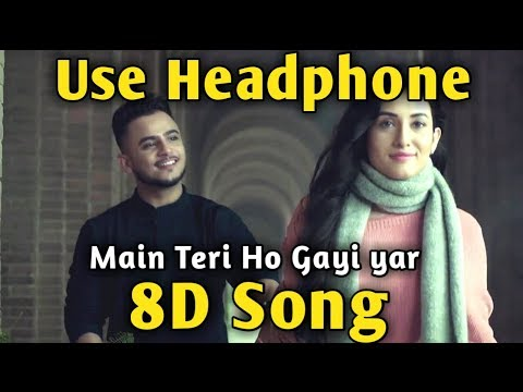 main-teri-ho-gayi-🎧-8d-song-🎧-millind-gaba,-music-live-india