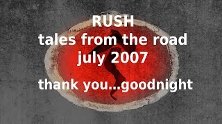 Rush - Tales From The Road - Thank You...Goodnight!