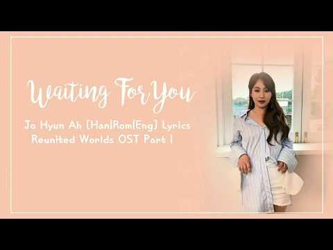 Jo Hyun Ah (조현아) (Urban Zakapa) – Waiting for You [Han|Rom|Eng] Lyrics Reunited Worlds OST Part 1