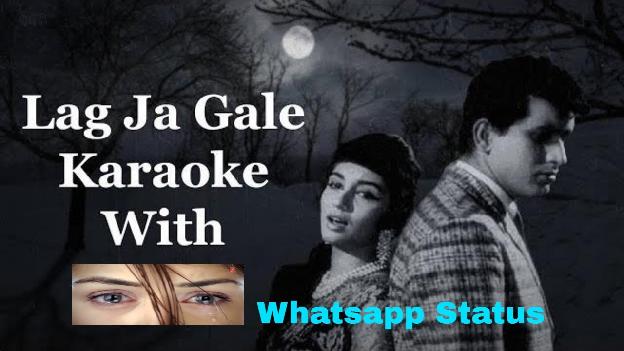 Lag Ja Gale Ki Phir Ye Hasin Raat Song Lyrics