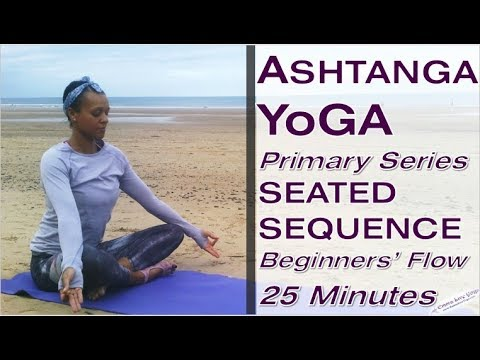 25 Minute Ashtanga Yoga Primary Series Seated Sequence Beginners Flow Youtube