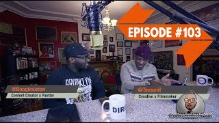 "Create x Hustle x Repeat - PODCAST w/ BOOGIEVISION x Tee Smiff | ""Old School vs New School"" #103"