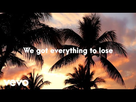 Old Dominion - Everything to Lose (Lyric Video)