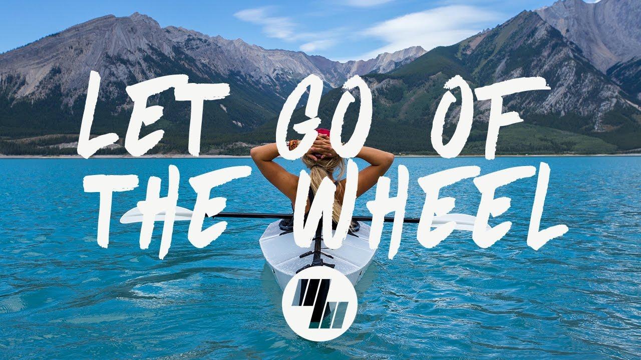 mako-let-go-of-the-wheel-lyrics-lyric-video-severo-remix-wavemusic