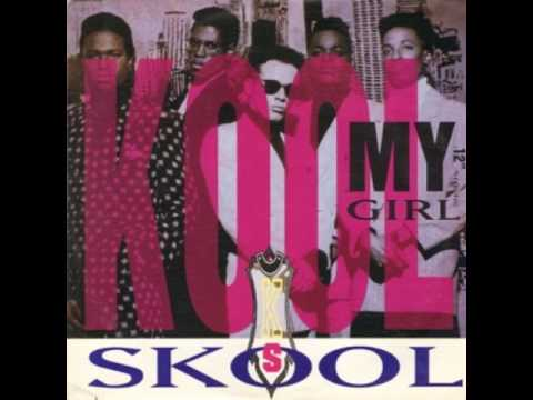 Kool Skool My Girl (The Mo You Know Dub)