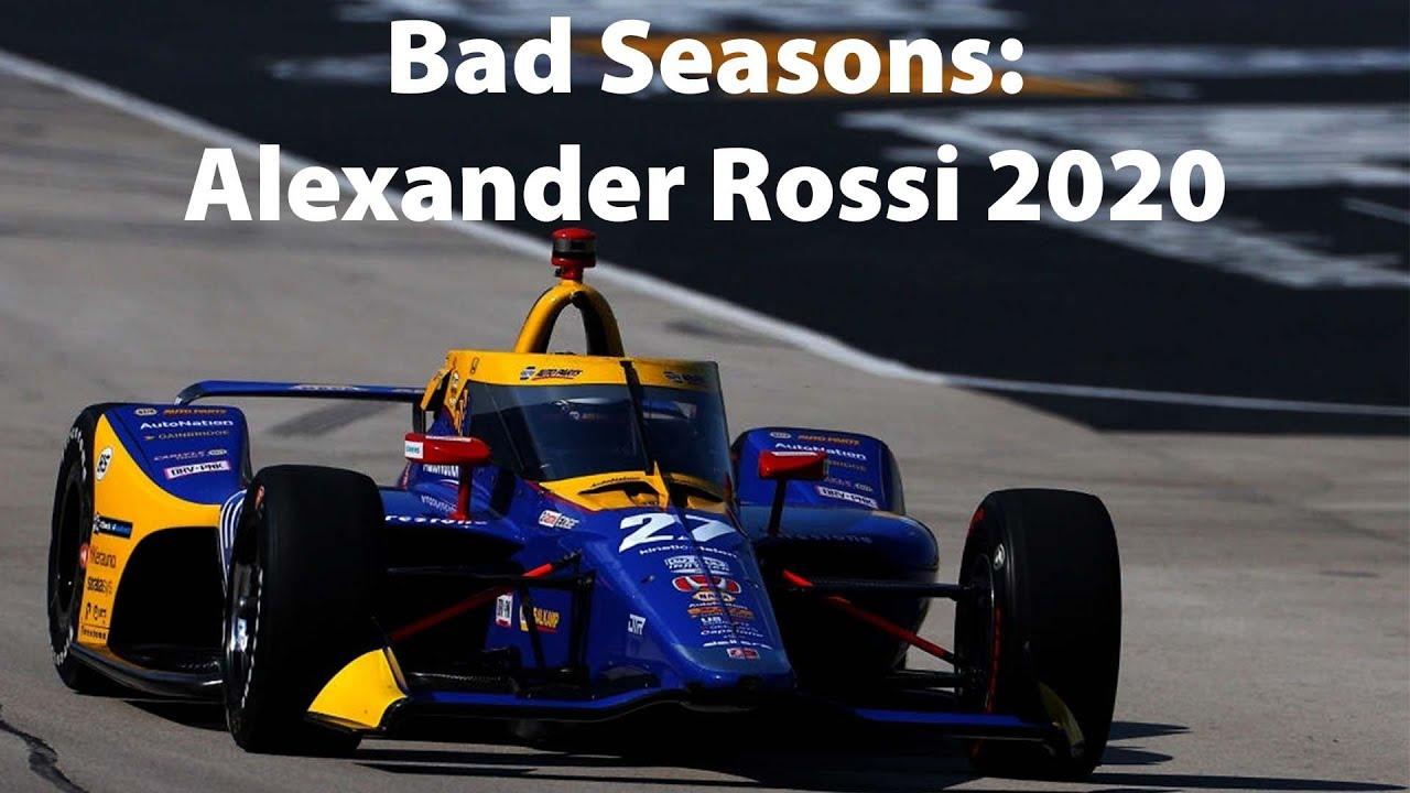 Bad Seasons: Alexander Rossi 2020