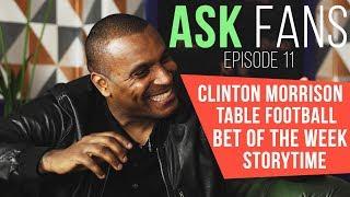 AskFans Episode 11 | Clinton Morrison