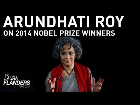 Arundhati Roy on Malala Yousafzai, Kailash Satyarthi Nobel Prize Winners