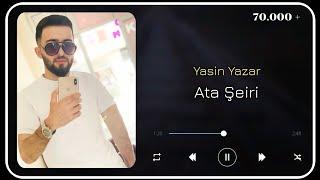 Yasin Yazar - Ata Şeiri 2021 (Çox duyğusal ata şeiri)