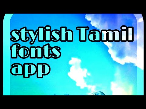 Stylish Tamil Fonts Apps Demo Video On Mobile
