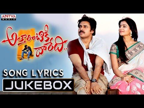 Attarrintiki Daaredi Songs with Lyrics Jukebox    Pawan Kalyan,Samantha, Pranitha