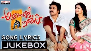 Attarrintiki Daaredi Songs with Lyrics Jukebox || Pawan Kalyan,Samantha, Pranitha