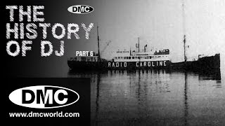 History Of DJ - Part 6 - Pirate Radio (Part 1 - Pirate Ships)