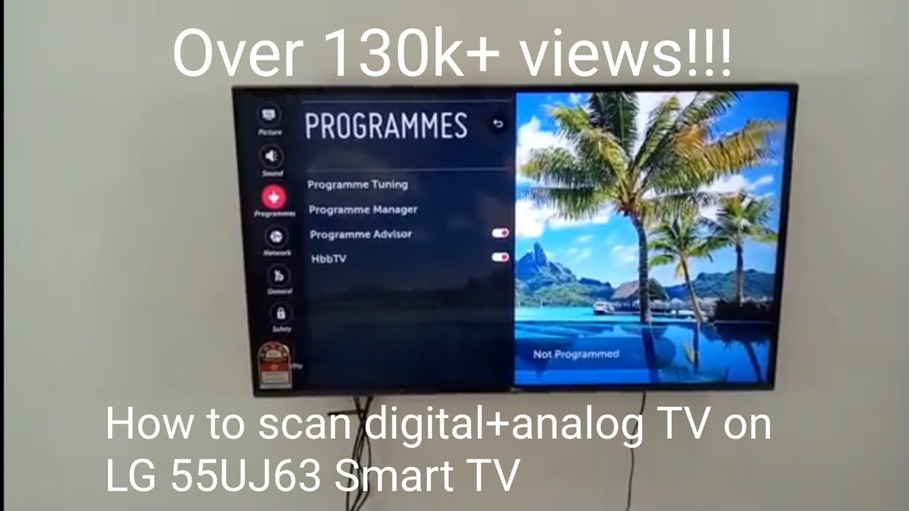 How to scan digital TV and analog TV on LG 55UJ63 Smart TV