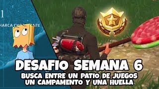 BUSCA ENTRE PATIO DE JUEGOS CAMPAMENTO Y HUELLA   DESAFIO (MISION) SEMANA 6 TEMP 4 FORTNITE