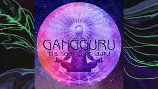 Gangguru Be Your Own Guru Full Album