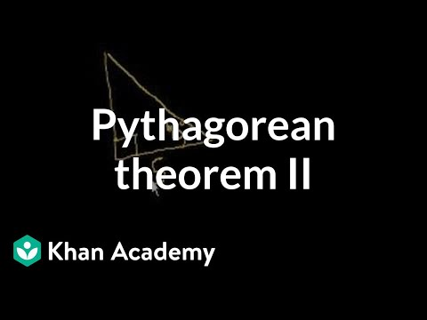 Pythagorean theorem II | Right triangles and trigonometry | Geometry | Khan Academy