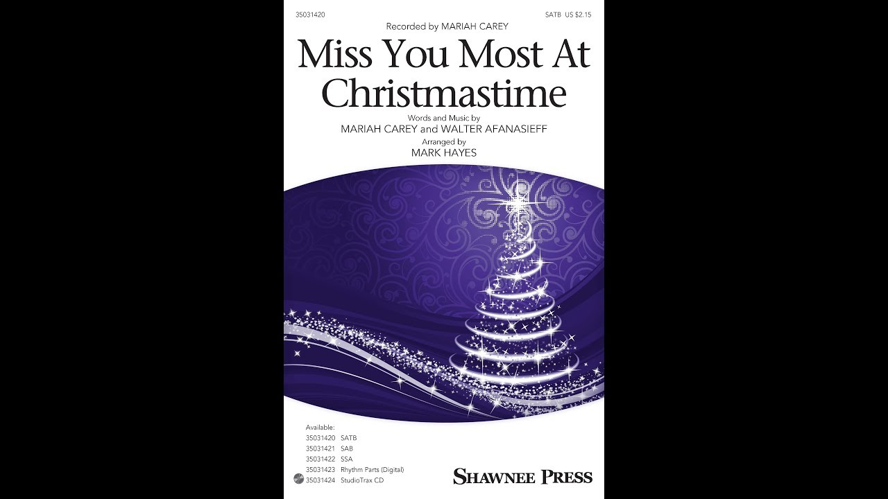 Miss You Most At Christmastime Satb Arranged By Mark Hayes Youtube