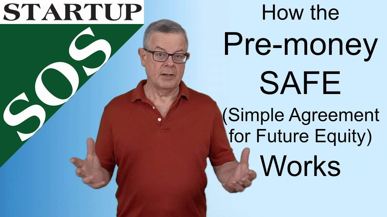 How The Pre Money Safe Simple Agreement For Equity Works Youtube
