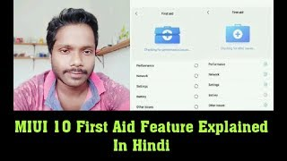 MIUI 10 First Aid Feature - Explained In Hindi