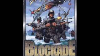 Operation Blockade Soundtrack Theme