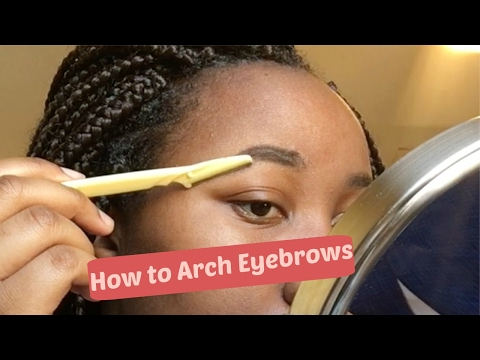 How to Arch Eyebrows: For Beginners