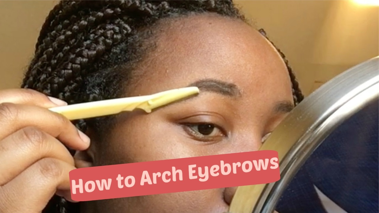 How To Arch Eyebrows For Beginners Youtube