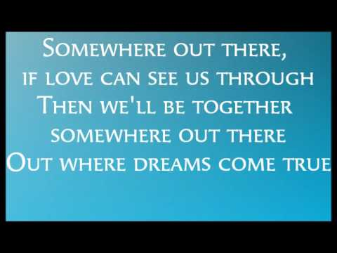Somewhere Out There Lyrics