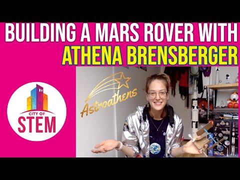 Build a Mars Rover with Athena Brensberger