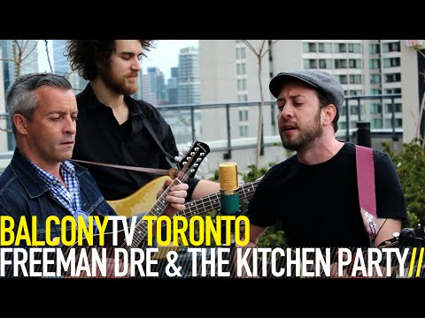 FREEMAN DRE & THE KITCHEN PARTY - RECORD PLAYER (BalconyTV)