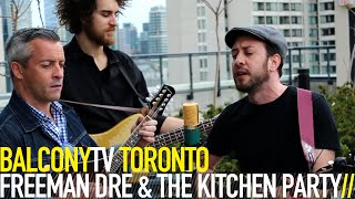FREEMAN DRE & THE KITCHEN PARTY - RECORD PLAYER (BalconyTV)