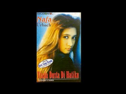 Full Album Nafa Urbach - Tiada Dusta Di Hatiku (1999)