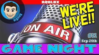 DigDugPlays Game Night Live : Ep 31: Roblox Gameplay LIVE!!