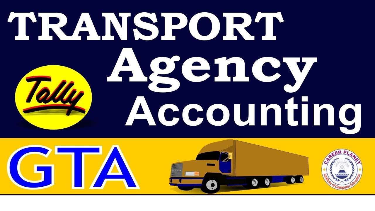 Tally ERP-9 Goods Transport Agency Accounting in GST | Transport Company  Accounting in Tally