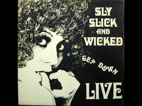 SLY SLICK AND WICKED- CONFESSING A FEELING (LIVE)