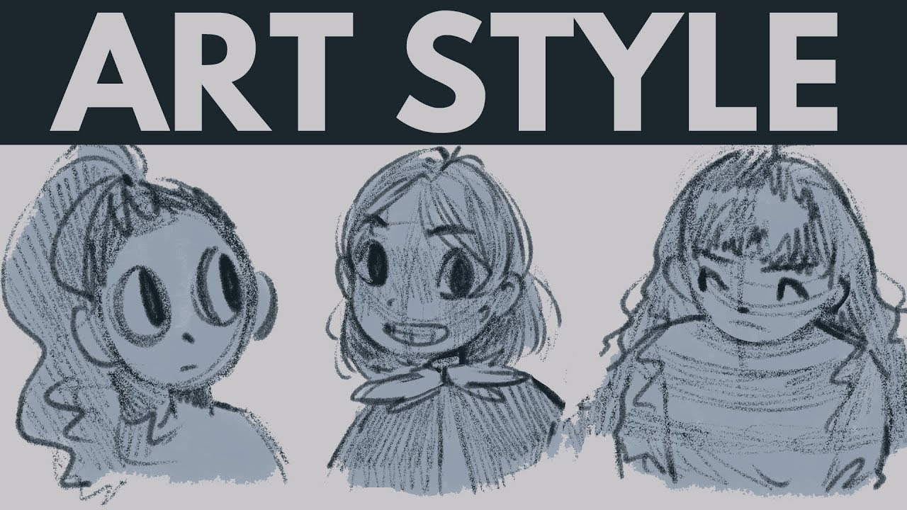 My Thoughts On Art Styles Finding Your Drawing Style Youtube