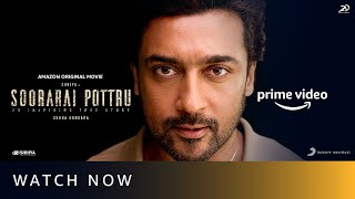 Watch Now | Soorarai Pottru | Suriya, Aparna Balamurali | Amazon Original Movie