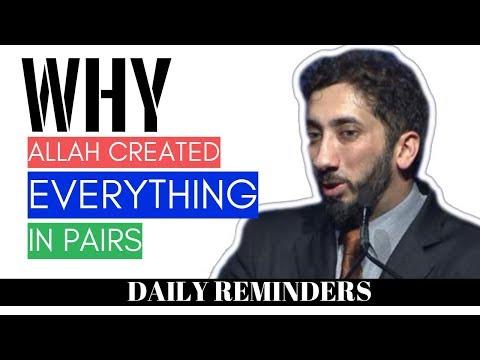 Why Allah Created Everything In Pairs I Islamic Talks 2020 I Nouman Ali Khan New
