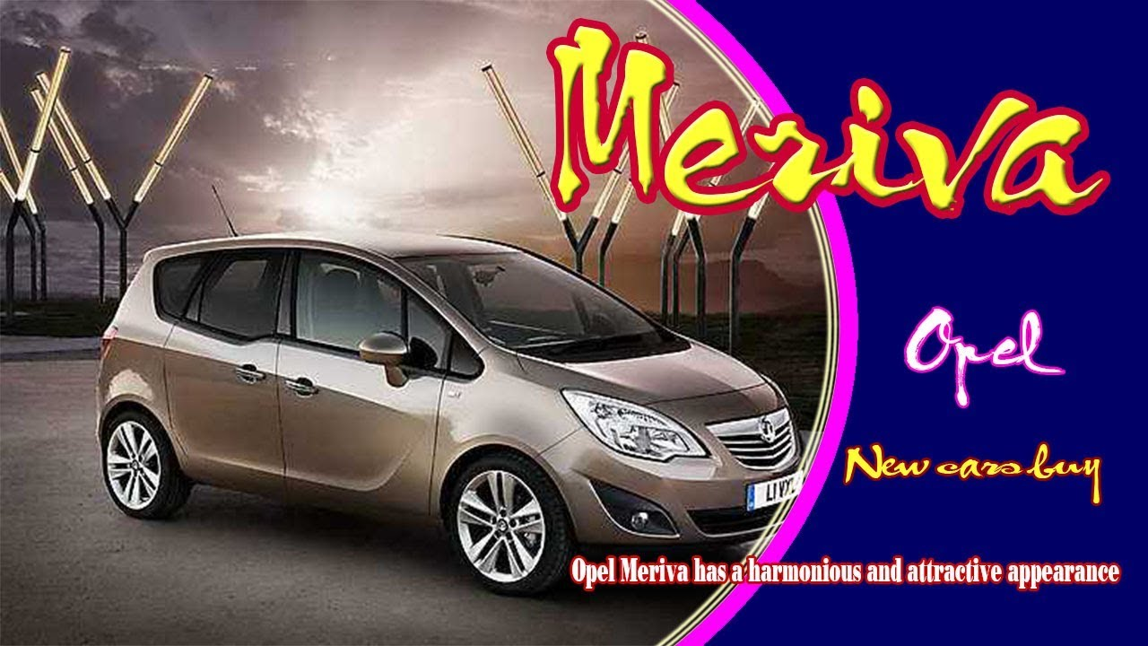 2019 opel meriva 2019 opel meriva review new opel meriva 2019 2019 opel meriva 2019 opel meriva review new opel meriva 2019 new cars buy sciox Image collections